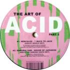 The Art Of Acid Part 2