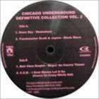 Chicago Underground Definitive Collection Vol. 2