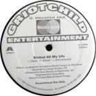 Waited All My Life / Hip Hop Heads