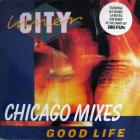 Good Life (Chicago Mixes)