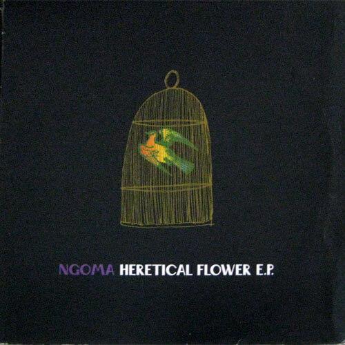Heretical Flower E.P.