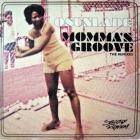 Momma's Groove (The Remixes)