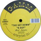Rollin' Stone / The Get Down / B-Boy