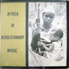 Africa In Revolutionary Music