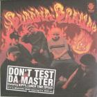 Don't Test Da Master