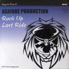 Rock Up / Last Ride