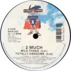 Wild Thang / Totally Awesome