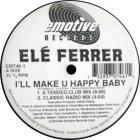 I'll Make U Happy Baby