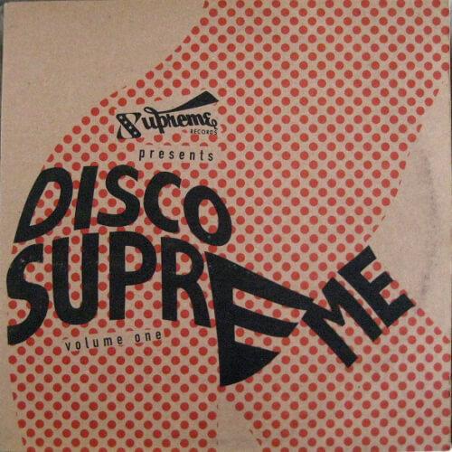 Disco Supreme Volume One