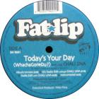 Today's Your Day (WhatchaGoneDu)