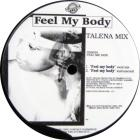 Feel My Body / You Gotta Love Me