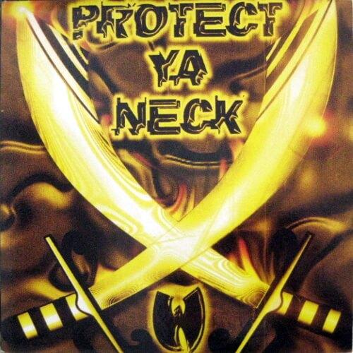 Protect Ya Neck Ep Vol.1