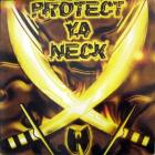 Protect Ya Neck Ep Vol.1
