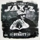 The Dynasty Roc La Familia (2000- )
