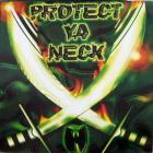 Protect Ya Neck Ep Vol.2