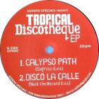 Tropical Discotheque EP