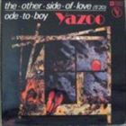 The Other Side Of Love / Ode To Boy