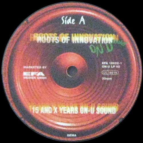 Roots Of Innovation - 15 And X Years On-U Sound