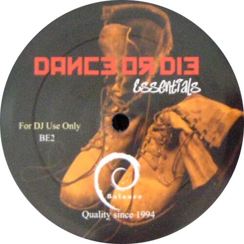 Dance Or Die Essentials