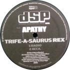 Trife-A-Saurus Rex