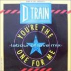 You're The One For Me (Labour Of Love Mix)