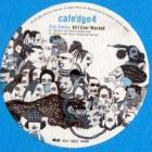 Cafe'dge4 (LP Sampler)