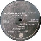 Mo Better EP - Common Remixes -