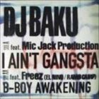 I Ain't Gangsta / B-Boy Awakening