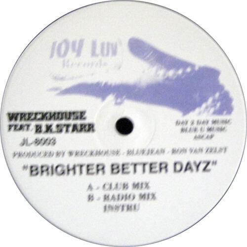Brighter Better Dayz