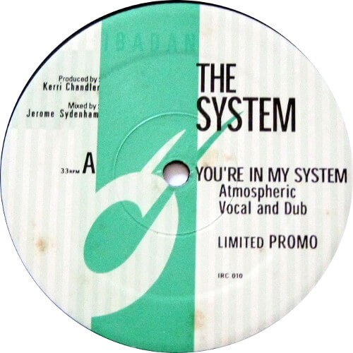 You're In My System (Kerri Chandler Remixes)
