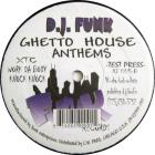 Ghetto House Anthems