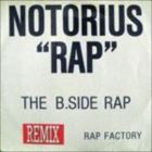 Notorious Rap Remix