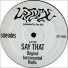 Say That / Rankin No. 1 (Remix)