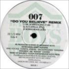 Do You Believe (Remix)