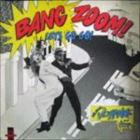 Bang Zoom! (Let's Go-Go) / Howie's Te...