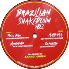 Brazilian Shakedown No2