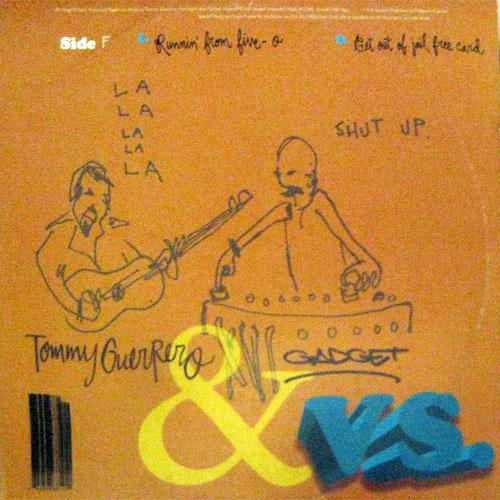 Tommy Guerrero & Gadget Vs. The Jazz Cannon
