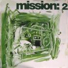 Mission: 2